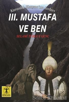 3. Mustafa ve Ben - Karanlık Kanyon'un Sırları
