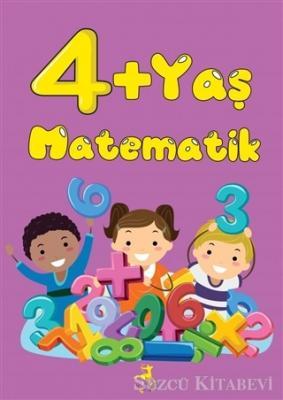 Kolektif - 4+ Yaş Matematik   Sözcü Kitabevi