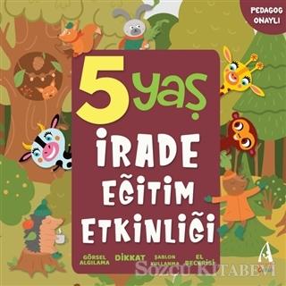 5 Yaş İrade Eğitim Etkinliği
