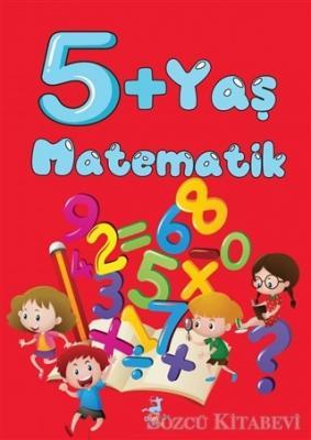 Kolektif - 5+ Yaş Matematik | Sözcü Kitabevi