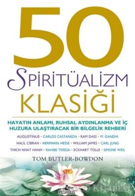 Tom Butler-Bowdon - 50 Spiritüalizm Klasiği | Sözcü Kitabevi