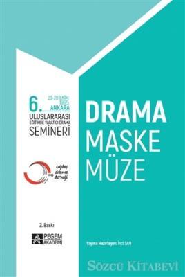6. Uluslararası Eğitimde Yaratıcı Drama Semineri
