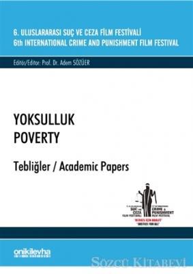 6. Uluslararası Suç ve Ceza Film Festivali Yoksulluk Tebliğler