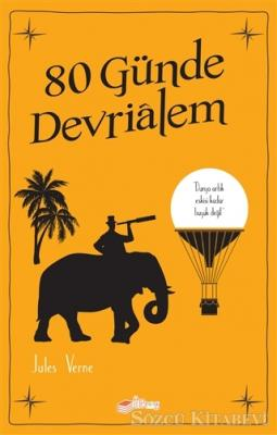 Jules Verne - 80 Günde Devrialem | Sözcü Kitabevi