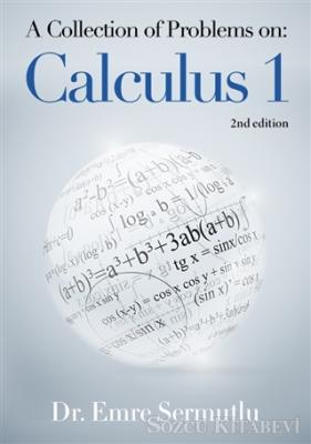A Collection of Problems on: Calculus 1
