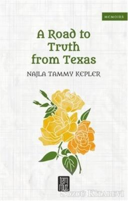 A Road to Truth From Texas