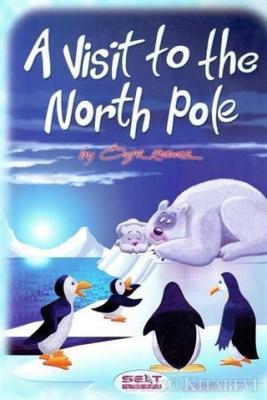 Kolektif - A Visit To The North Pole + CD | Sözcü Kitabevi