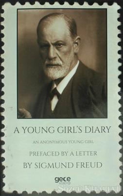 A Young Girl's Diary : Prefaced With A Letter By Sigmund Freud