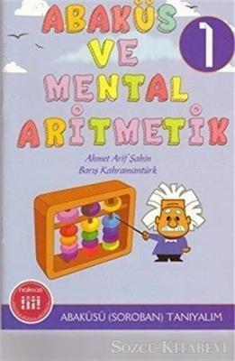 Abaküs ve Mental Aritmetik 1 Abaküsü (Soroban) Tanıyalım