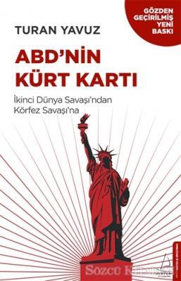 Turan Yavuz - ABD'nin Kürt Kartı | Sözcü Kitabevi