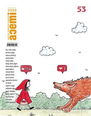 Kolektif - Acemi Aktüel Edebiyat Dergisi Sayı: 53 Kasım - Aralık 2020 | Sözcü Kitabevi
