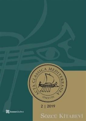 Acta Classica Mediterranea Sayı 2 - 2019