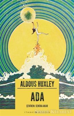 Aldous Huxley - Ada   Sözcü Kitabevi