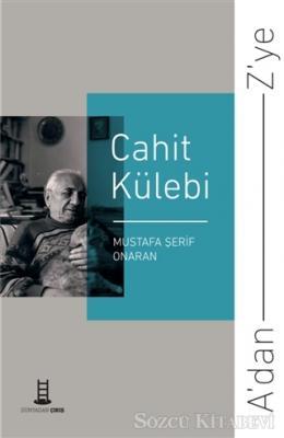A'dan Z'ye Cahit Külebi
