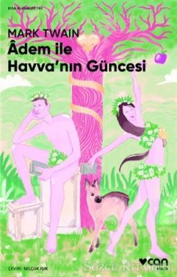 Mark Twain - Adem ile Havva'nın Güncesi | Sözcü Kitabevi