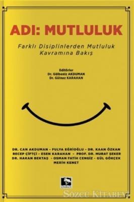 Gülbeniz Akduman - Adı: Mutluluk | Sözcü Kitabevi