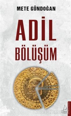 Mete Gündoğan - Adil Bölüşüm | Sözcü Kitabevi
