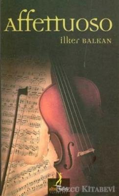 İlker Balkan - Affettuoso   Sözcü Kitabevi
