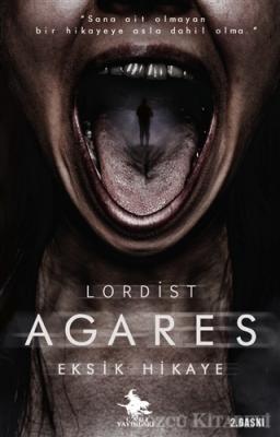 Agares - Eksik Hikaye