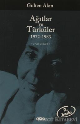 Ağıtlar ve Türküler 1972-1983