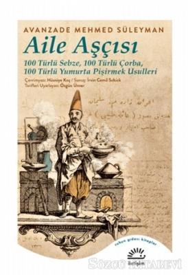 Avanzade Mehmed Süleyman - Aile Aşçısı | Sözcü Kitabevi