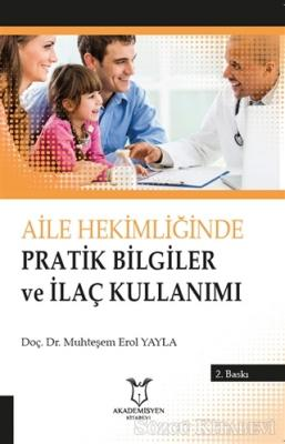 Aile Hekimliğinde Pratik Bilgilerve İlaç Kullanımı