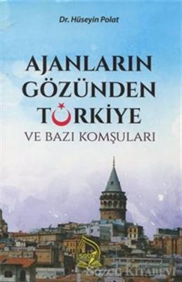 Ajanların Gözünden Türkiye ve Bazı Komşuları