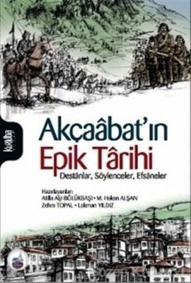Akçaabat'ın Epik Tarihi