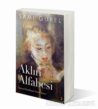 Sami Gürel - Aklın Alfabesi | Sözcü Kitabevi