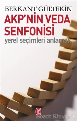 Berkan Gültekin - AKP'nin Veda Senfonisi | Sözcü Kitabevi