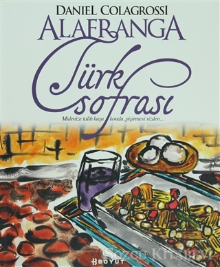 Alafranga Türk Sofrası