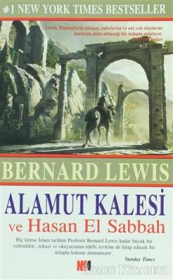 Alamut Kalesi ve Hasan El Sabbah