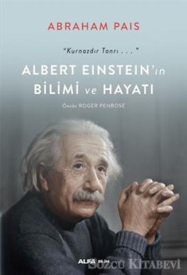 Albert Einstein'ın Bilimi ve Hayatı