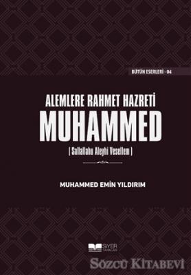 Muhammed Emin Yıldırım - Alemlere Rahmet Hazreti Muhammed (sas) (Ciltli) | Sözcü Kitabevi