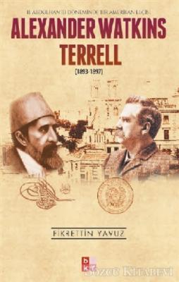 Fikrettin Yavuz - Alexander Watkins Terrell | Sözcü Kitabevi