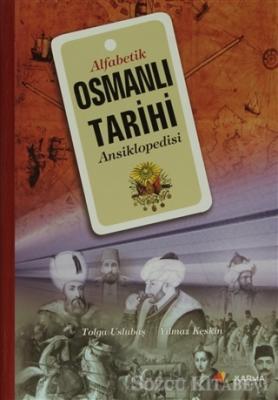 Tolga Uslubaş - Alfabetik Osmanlı Tarihi Ansiklopedisi | Sözcü Kitabevi