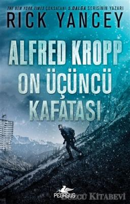 Rick Yancey - Alfred Kropp: On Üçüncü Kafatası | Sözcü Kitabevi