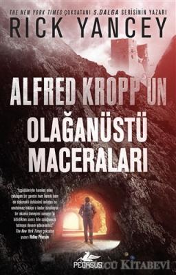 Rick Yancey - Alfred Kropp'un Olağanüstü Maceraları | Sözcü Kitabevi