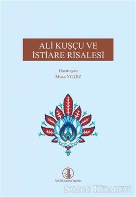 Ali Kuşçu ve İstiare Risalesi