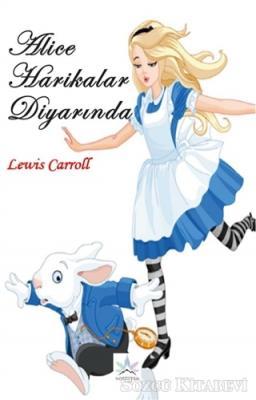 Lewis Carroll - Alice Harikalar Diyarında | Sözcü Kitabevi