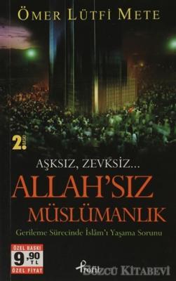 Ömer Lütfi Mete - Allah'sız Müslümanlık   Sözcü Kitabevi