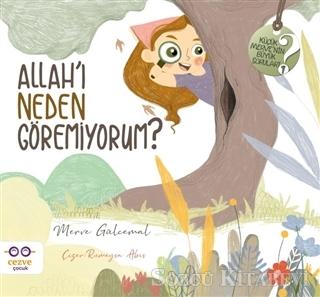 Allah'ı Neden Göremiyorum? - Küçük Merve'nin Büyük Soruları 1