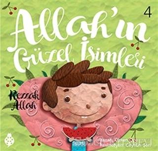 Allah'ın Güzel İsimleri 4 - Rezzak