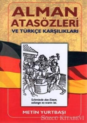 Alman Atasözleri ve Türkçe Karşılıkları