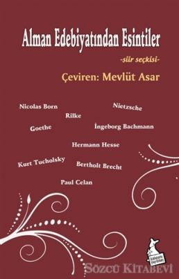 Alman Edebiyatından Esintiler - Şiir Seçkisi