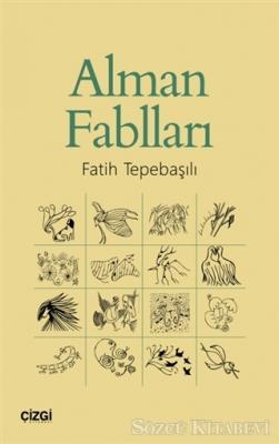 Fatih Tepebaşılı - Alman Fablları | Sözcü Kitabevi