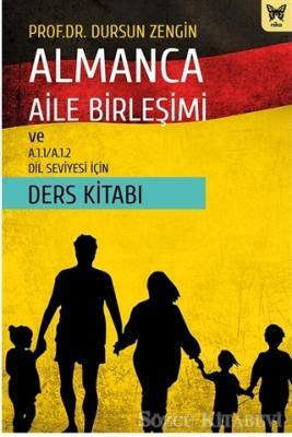 Almanca Aile Birleşimi ve A.1.1/A.1.2 Dil Seviyesi İçin Ders Kitabı
