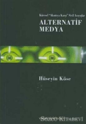 Hüseyin Köse - Alternatif Medya | Sözcü Kitabevi