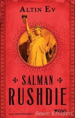 Salman Rushdie - Altın Ev   Sözcü Kitabevi