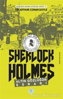 Sir Arthur Conan Doyle - Altın Gözlüğün Esrarı - Sherlock Holmes | Sözcü Kitabevi